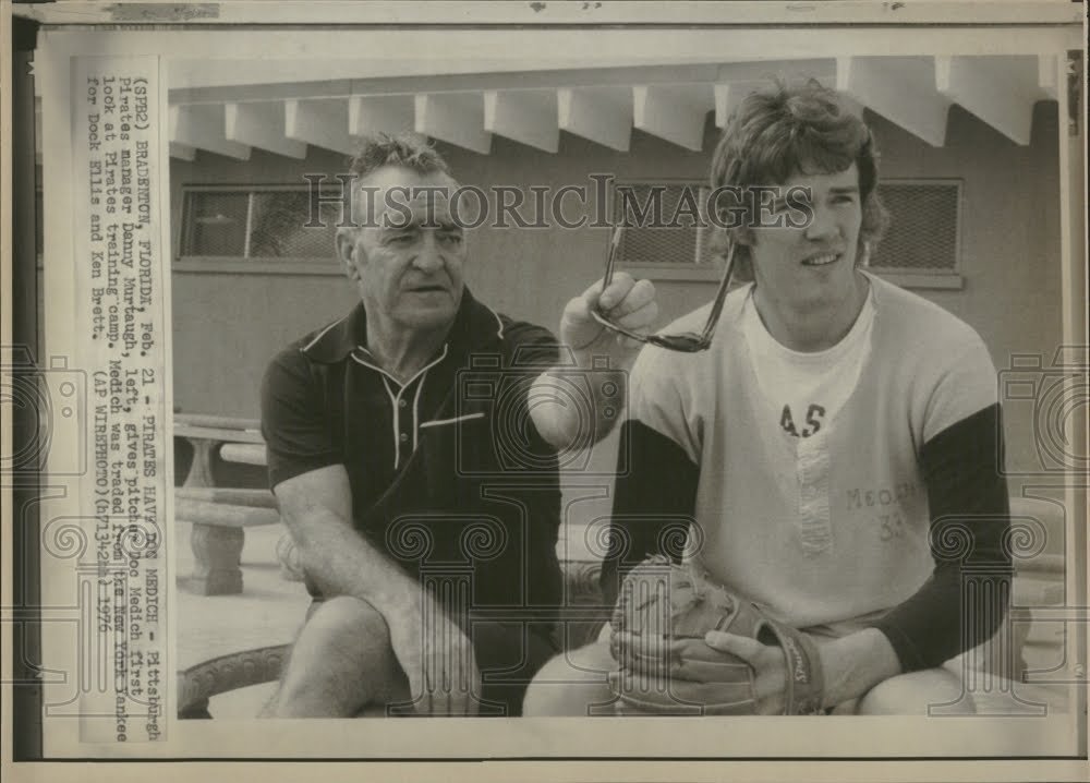 Doc Medich with Danny Murtaugh 1976