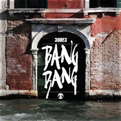 3OH!3 - Bang Bang