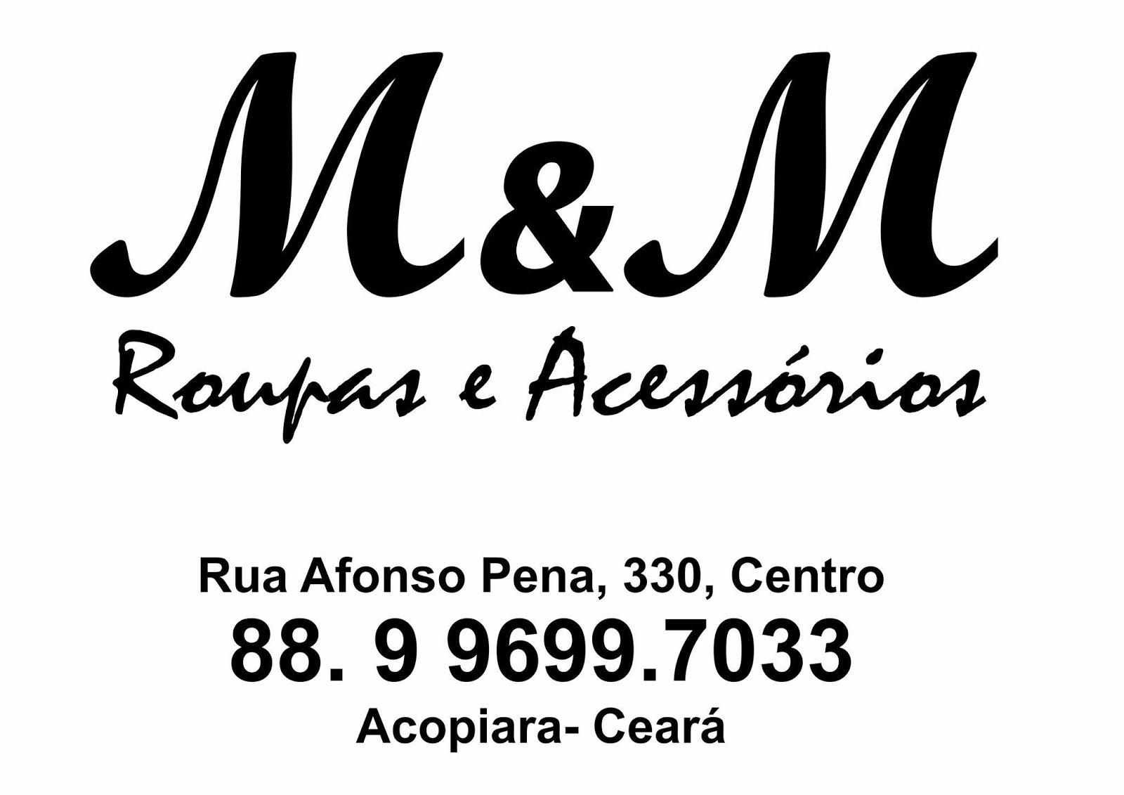 M & M Acessórios, em Acopiara.