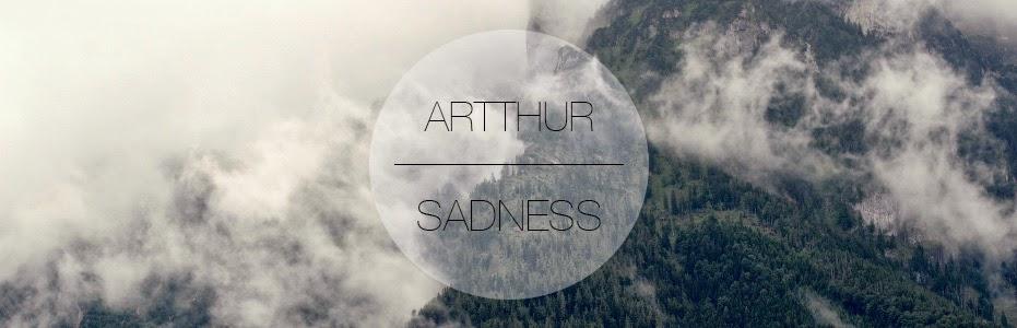 Artthur Sadness
