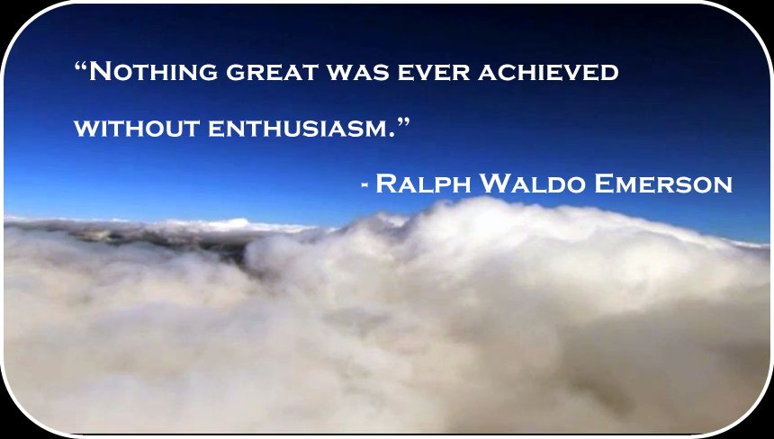 Enthusiasm Quotes Custom An Enthusiastic Approach To Life Success Messages From The Great Ones