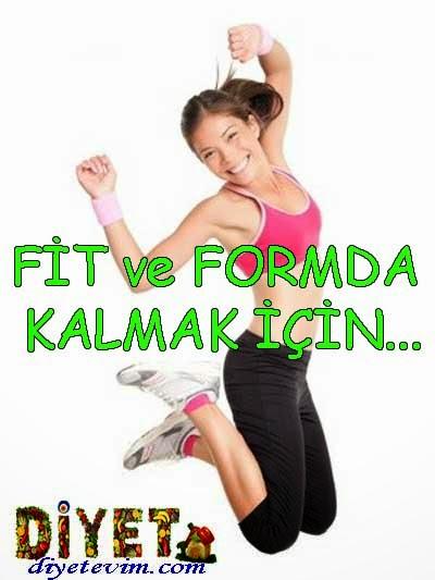 fit olmak için