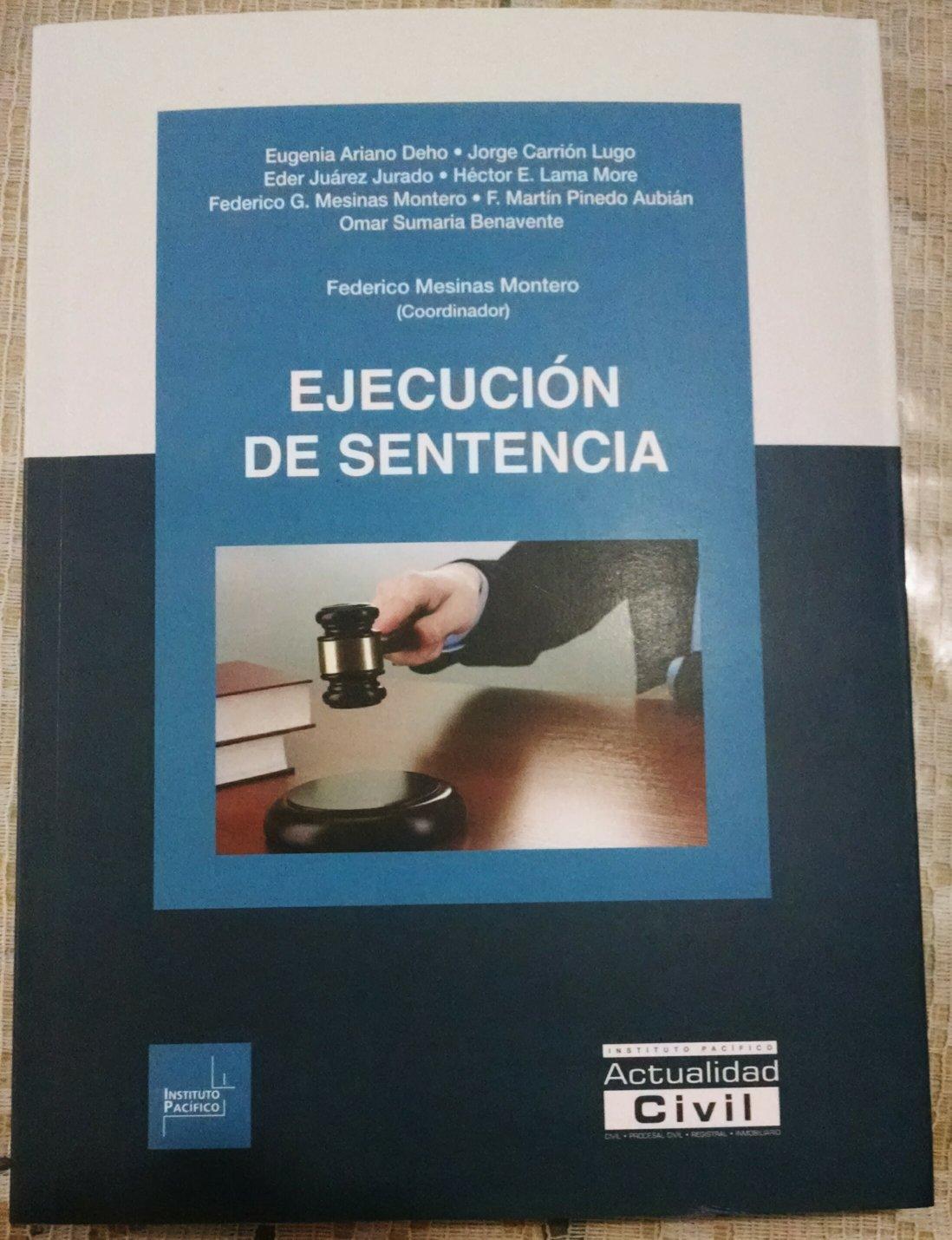 """Libro """"Ejecución de Sentencia"""", Instituto Pacífico, Lima, mayo 2015"""