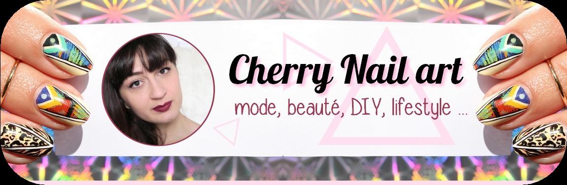 CHERRY NAIL ART - Blog mode et beauté