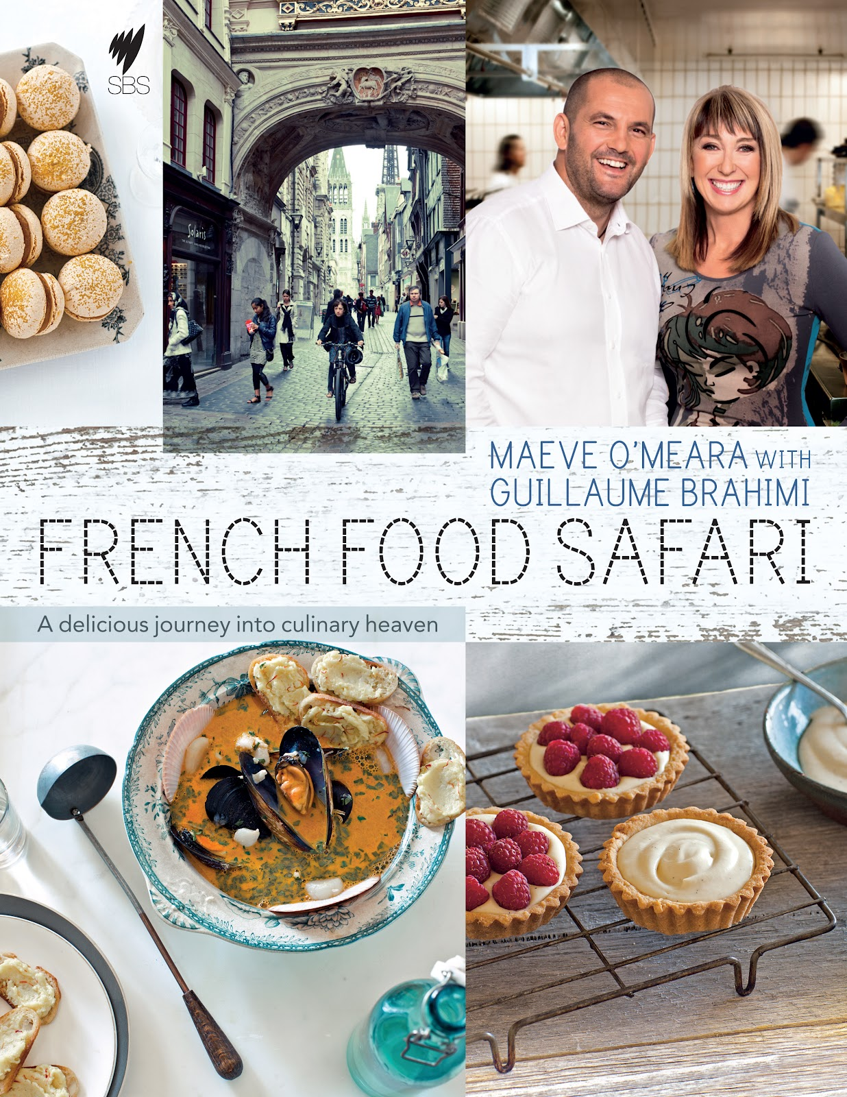 Beatties book blog unofficial homepage of the new zealand book french food safari by maeve omeara with guillaume brahimi hardie grant book forumfinder Images