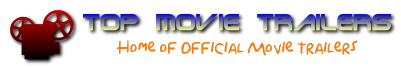 Top Movie Trailers