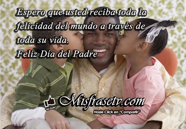 Dia del Padre, Mensajes Cortos para Celular por el Dia del Padre