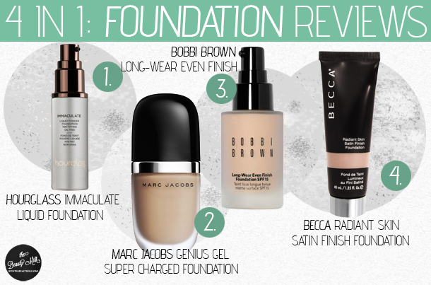 foundation reviews marc jacobs genius gel becca radiant skin satin hourglass immaculate bobbi brown