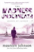 book cover of The Madness Underneath by Maureen Johnson