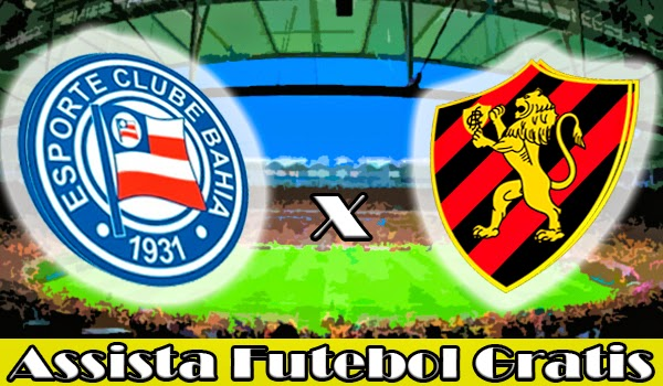 Bahia x Sport Recife ao VIVO por Assista Futebol Gratis