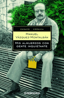 Mis Almuerzos con Gente Inquietante - Manuel Vázquez Montalbán