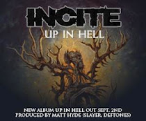 INCITE - Up In Hell !!!