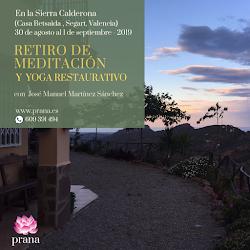 Retiro de Meditación con José Retiro de Meditación y Yoga Restaurativo en la Sierra Calderona