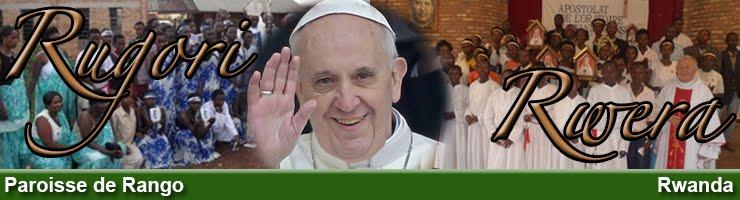 """Blog de la paroisse de Rango """"Marie Reine des Coeurs"""""""