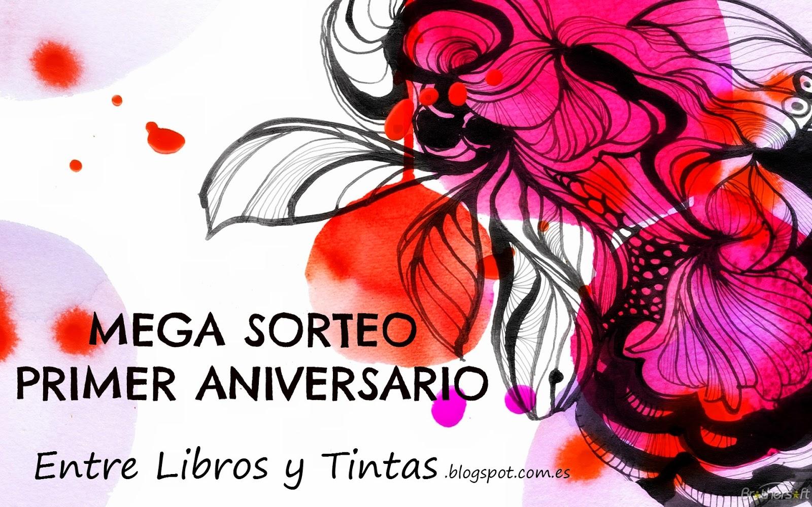 http://entrelibrosytintas.blogspot.com.es/2015/04/mega-sorteo-primer-aniversario-de-entre.html