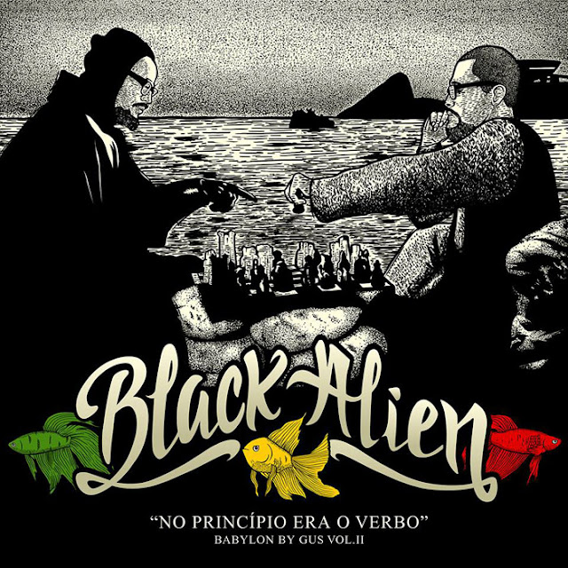 """Ouça e baixe o novo trampo do Black Alien """"Babylon By Gus Vol. II – No Princípio Era o Verbo"""""""