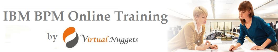 IBM BPM Online Training by Virtual Nuggets