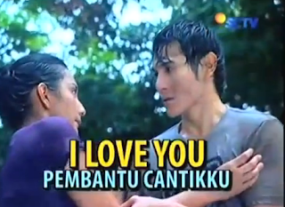 FTV I Love You Pembantu Cantikku
