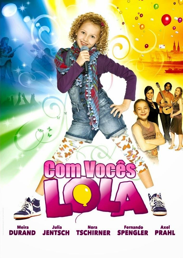 Com Vocês, Lola! – Dublado (2010)