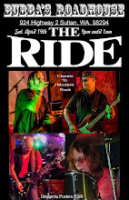 The Ride comes to Bubba's Roadhouse in Sultan, WA Saturday April 19 @ 9pm