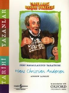 Unutulmaz Başarı Öyküleri | Hans Christian Andersen, Peri Masalının Yaratıcısı