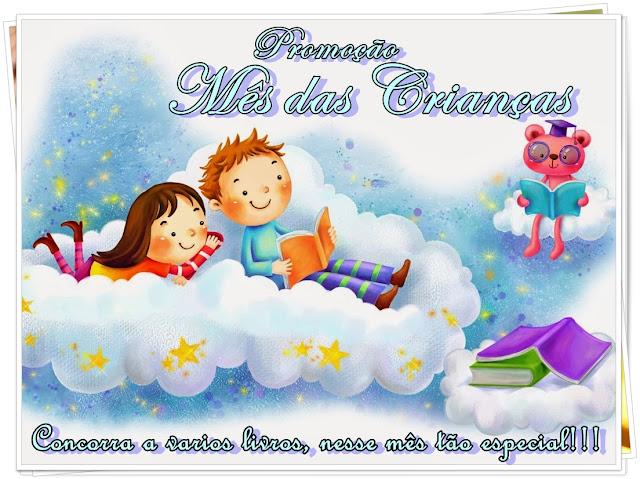 [Promoção] - Mês das Crianças!!!!