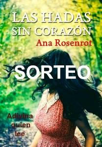 Sorteo de Las hadas sin corazón de Ana Rosenrot