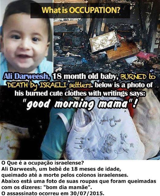 Terrorismo israelense mata bebê de 18 meses queimado vivo