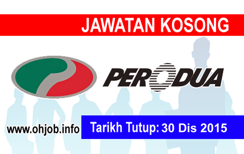 Jawatan Kerja Kosong Perusahaan Otomobil Kedua (PERODUA) logo www.ohjob.info disember 2015