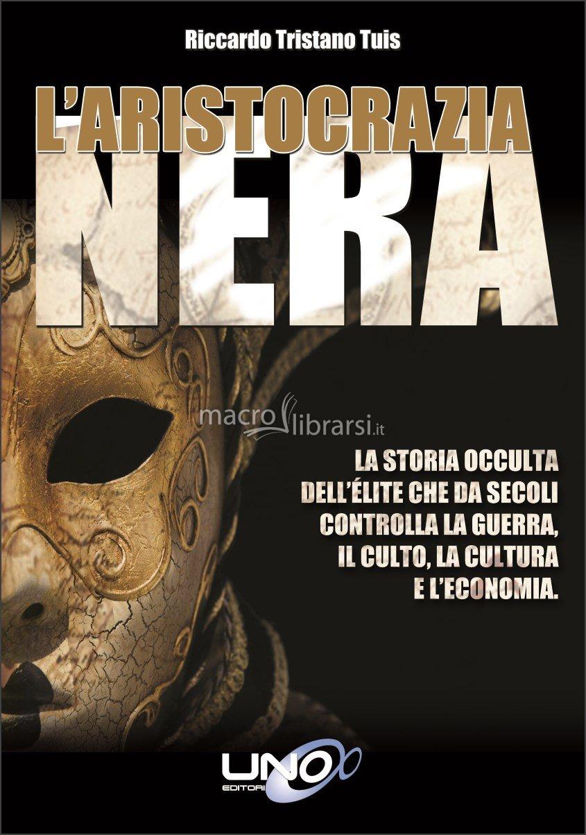 L'ARISTOCRAZIA NERA - IL LIBRO