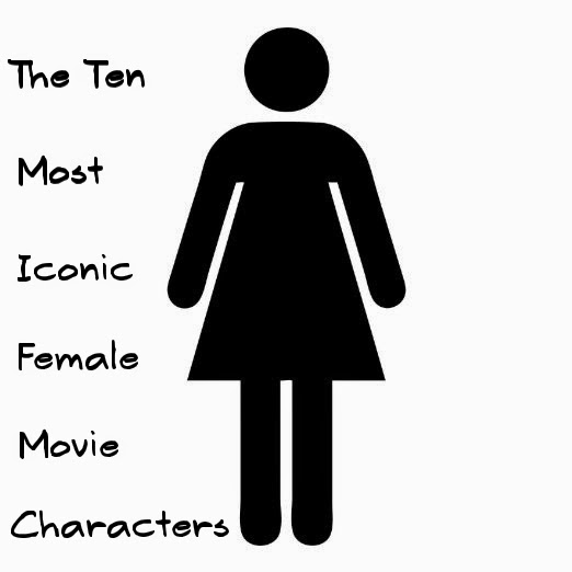 The Ten Most Iconic Female Movie Characters Relay