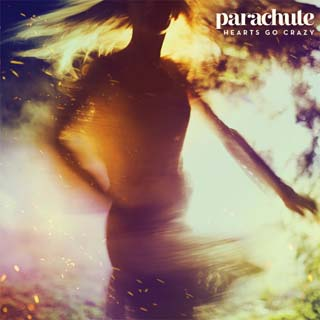 Parachute – Hearts Go Crazy Lyrics | Letras | Lirik | Tekst | Text | Testo | Paroles - Source: emp3musicdownload.blogspot.com