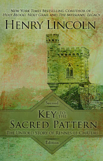 Key to the Sacred Pattern: The Untold Story of Rennes-le-Chateau Book Cover