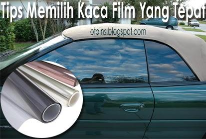 Tips Memilih Kaca Film Yang Tepat Untuk Mobil