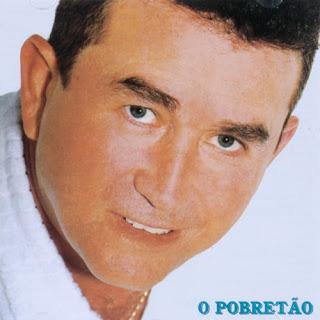 Amado Batista - O Pobret�o