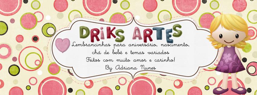 Driks Artes - Feitos a Mão