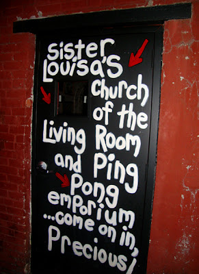 Sister Louisa's CHURCH of The Living Room & Ping Pong Emporium