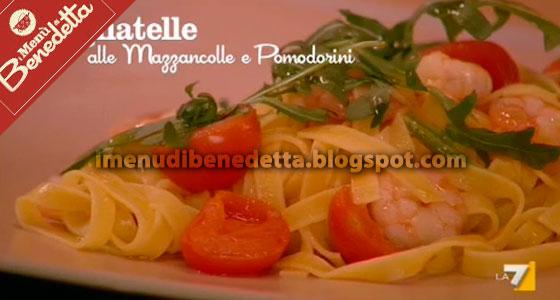 Tagliatelle Mazzancolle e Pomodorini di Benedetta Parodi