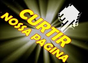 CLIQUE AQUI E CURTIR NOSSA PAGINA