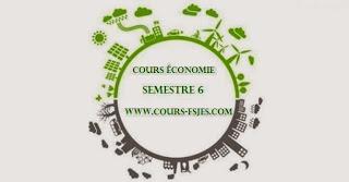 Cours fsjes (S6) Semestre 6 économie