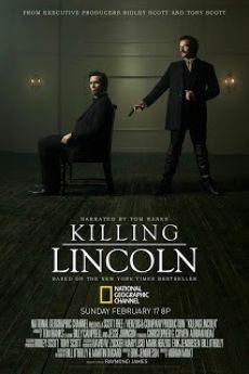 ÁM SÁT TỔNG THỐNG MỸ -  KILLING LINCOLN 2013