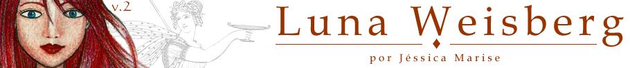 Luna Weisberg - A Saga -