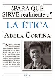 """""""¿Para qué sirve realmente la ética?"""" - Adela Cortina"""