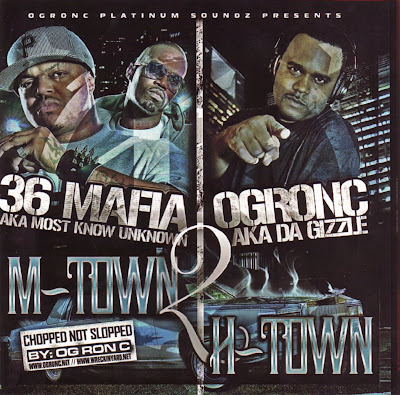 VA-Three_6_Mafia_And_Og_Ron_C-M-Town_2_H-Town-2007-GT4