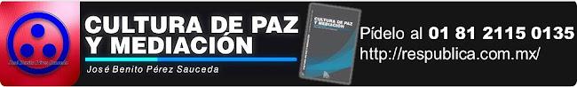 Cultura de Paz y Mediación. Pídelo al 01 81 2115 0135
