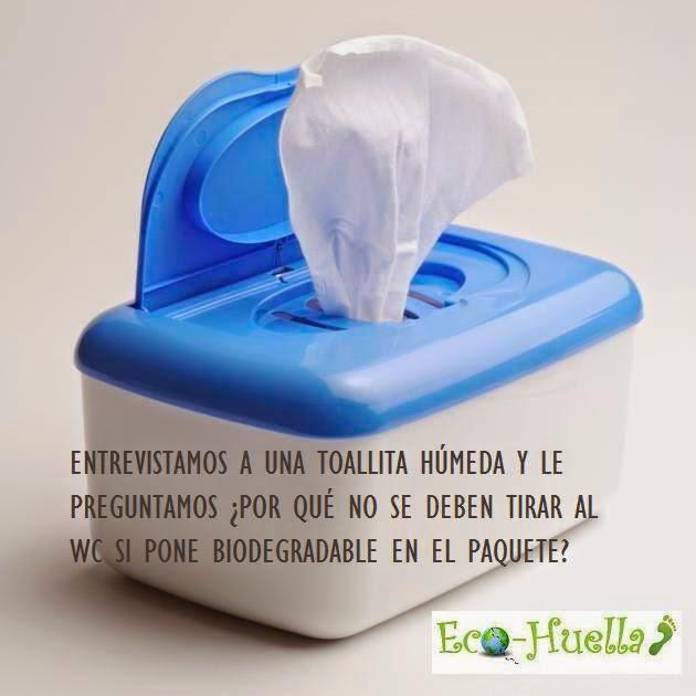 porque no se pueden tirar toallitas al wc si pone biodegradable