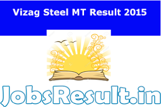 Vizag Steel MT Result 2015