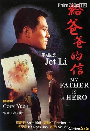 Cha Tôi Là Anh Hùng - My Father Is A Hero