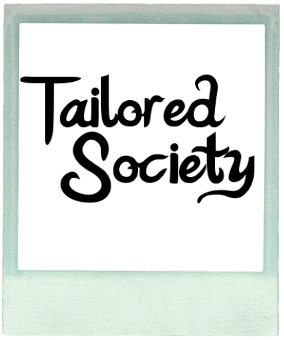 Tailored Society