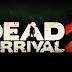 Dead On Arrival 2 Apk v.2.0.0 Direct Link